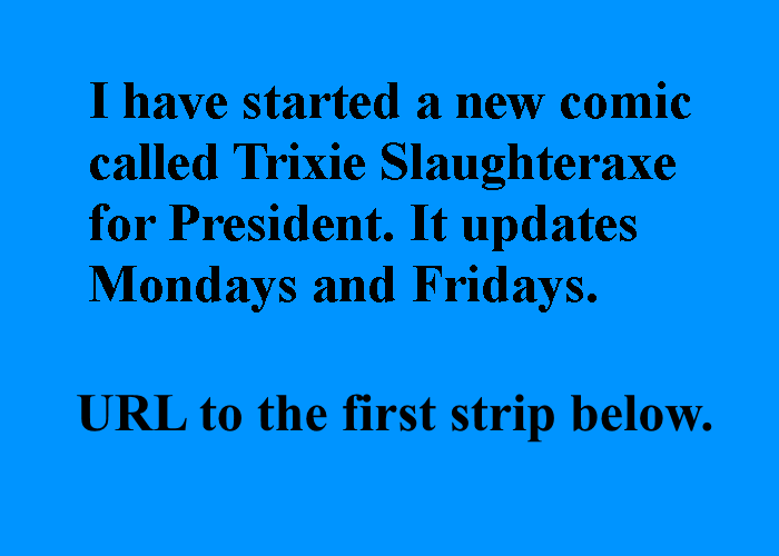Trixie Slaughteraxe for President